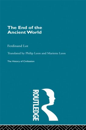 The End of the Ancient World (Hardback) book cover
