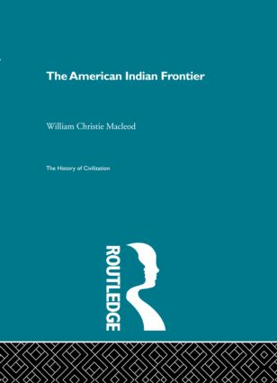 The American Indian Frontier (Hardback) book cover