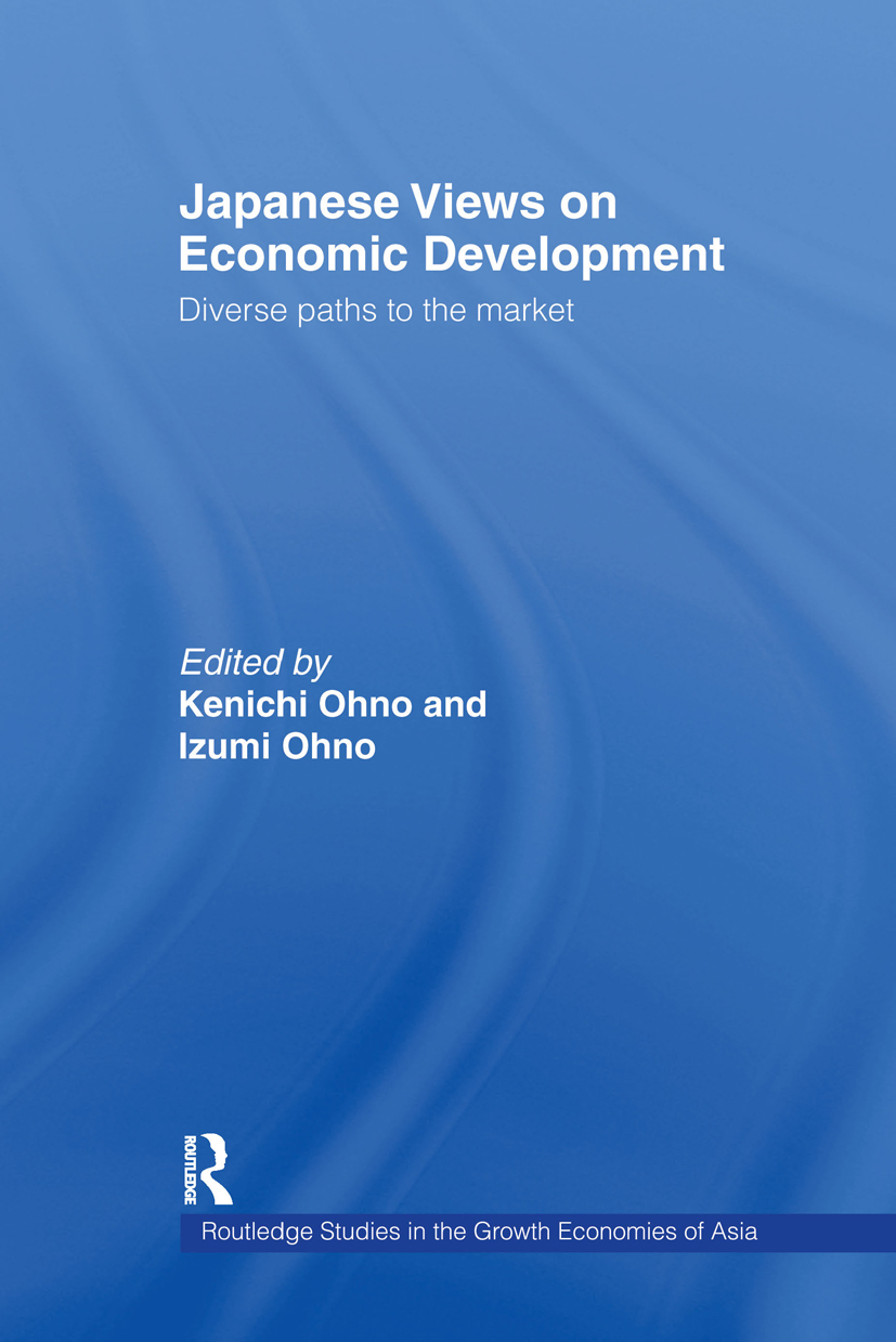 Japanese Views on Economic Development: Diverse Paths to the Market (Hardback) book cover