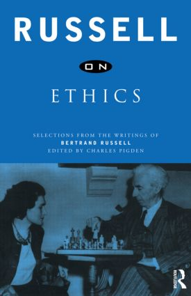 Russell on Ethics: Selections from the Writings of Bertrand Russell, 1st Edition (Paperback) book cover