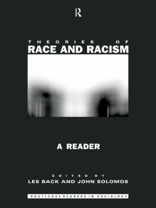 Theories of Race and Racism: A Reader book cover