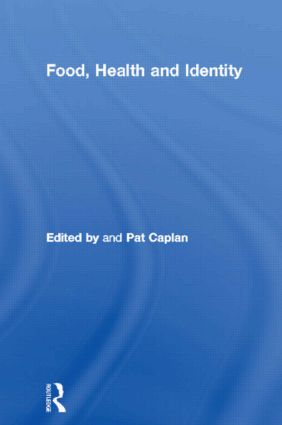 Food, Health and Identity: 1st Edition (Hardback) book cover