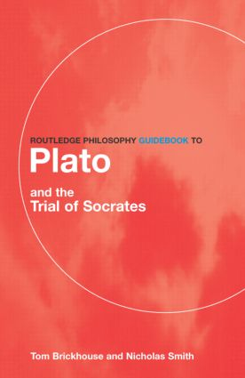 Routledge Philosophy GuideBook to Plato and the Trial of Socrates (Paperback) book cover