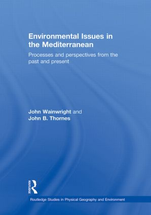 Environmental Issues in the Mediterranean: Processes and Perspectives from the Past and Present (Hardback) book cover