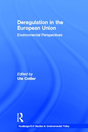 Deregulation in the European Union: Environmental Perspectives book cover