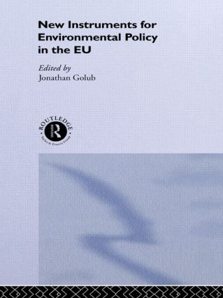 New Instruments for Environmental Policy in the EU: 1st Edition (Hardback) book cover