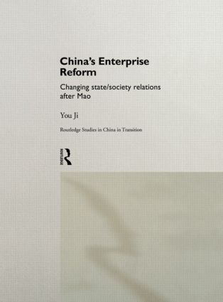 China's Enterprise Reform: Changing State/Society Relations After Mao (Hardback) book cover