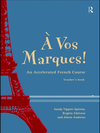 A Vos Marques!: An Accelerated French Course: Teacher's Book (Paperback) book cover