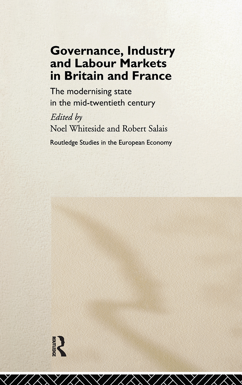 Governance, Industry and Labour Markets in Britain and France: The Modernizing State book cover