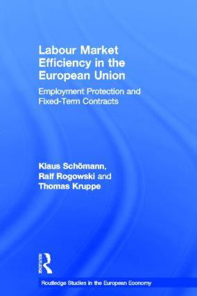 Labour Market Efficiency in the European Union: Employment Protection and Fixed Term Contracts book cover