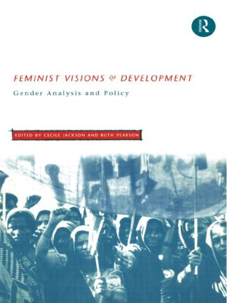 Feminist Visions of Development: Gender Analysis and Policy (Paperback) book cover