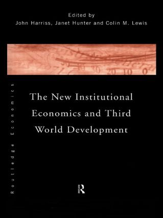 The New Institutional Economics and Third World Development (Paperback) book cover