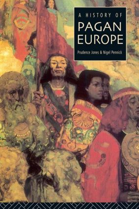 A History of Pagan Europe: 1st Edition (Paperback) book cover
