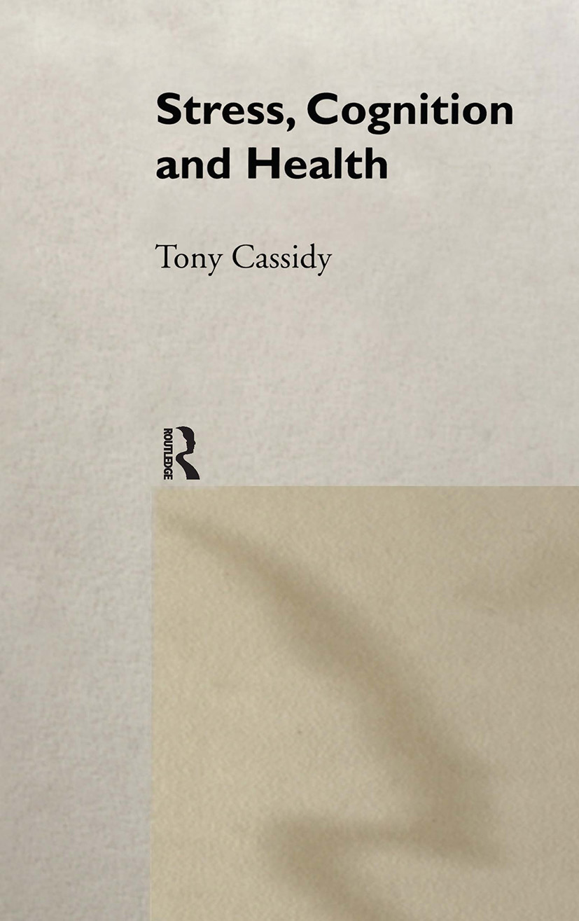 Stress, Cognition and Health: 1st Edition (Hardback) book cover