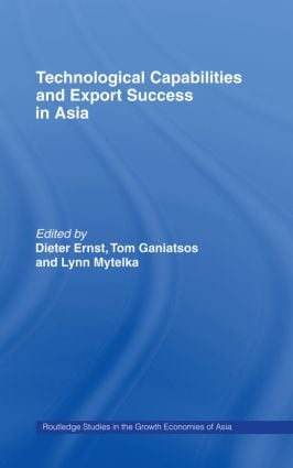 Technological Capabilities and Export Success in Asia: 1st Edition (Hardback) book cover