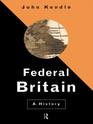 Federal Britain: A History, 1st Edition (Paperback) book cover