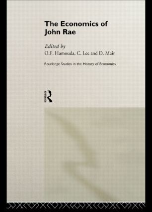 The Economics of John Rae (Hardback) book cover