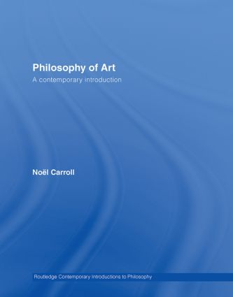 Philosophy of Art: A Contemporary Introduction book cover