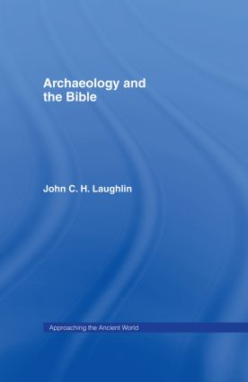 Archaeology and the Bible book cover