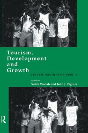 Tourism, Development and Growth: The Challenge of Sustainability, 1st Edition (Paperback) book cover