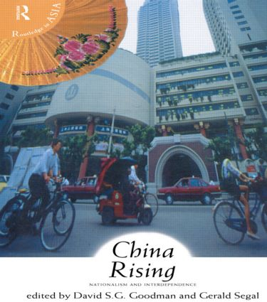 China Rising: Nationalism and Interdependence, 1st Edition (Paperback) book cover