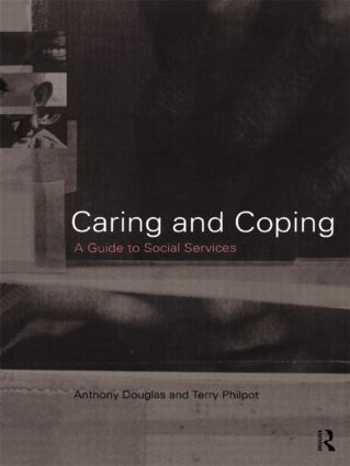 Caring and Coping: A Guide to Social Services (Paperback) book cover
