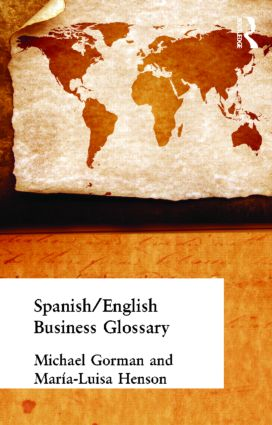 Spanish/English Business Glossary: 1st Edition (Paperback) book cover