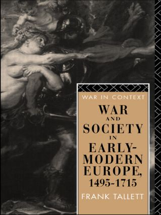 War and Society in Early Modern Europe: 1495-1715, 1st Edition (Paperback) book cover