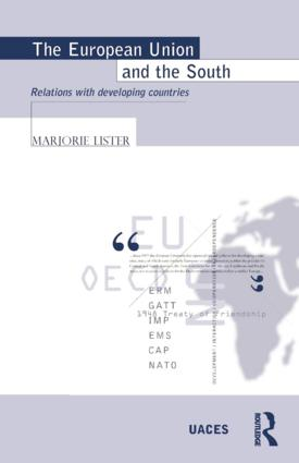 The European Union and the South: Relations with Developing Countries book cover