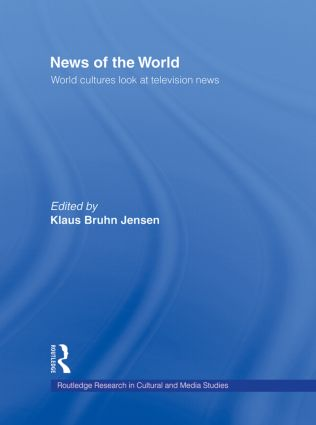News of the World: World Cultures Look at Television News (Hardback) book cover