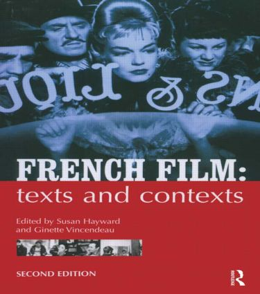 French Film: Texts and Contexts, 2nd Edition (Paperback) book cover