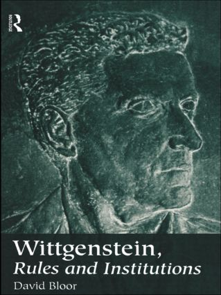 Wittgenstein, Rules and Institutions (Paperback) book cover