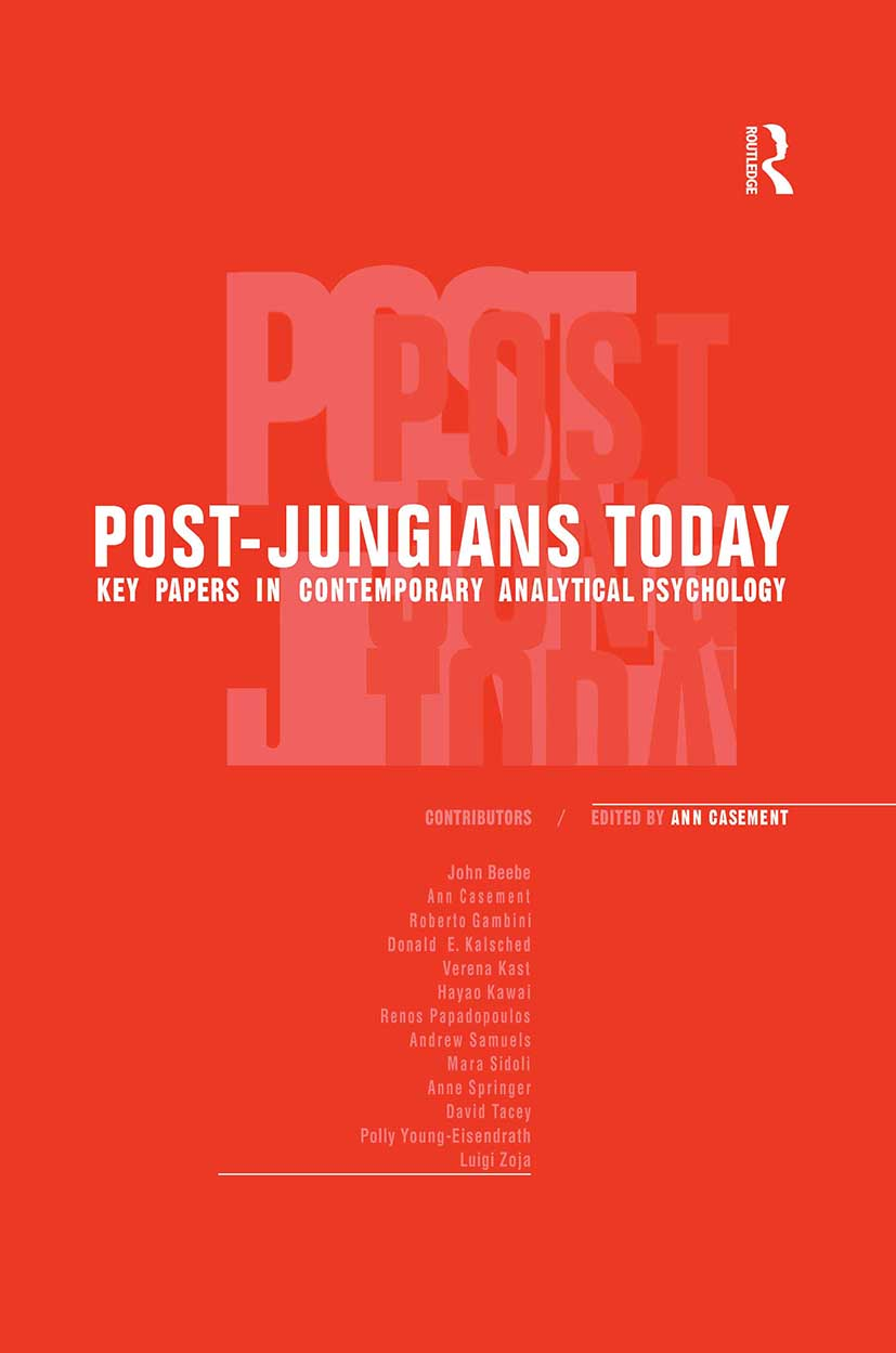 Post-Jungians Today: Key Papers in Contemporary Analytical Psychology, 1st Edition (Paperback) book cover