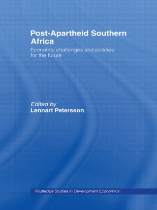 Post-Apartheid Southern Africa: Economic Challenges and Policies for the Future, 1st Edition (Hardback) book cover