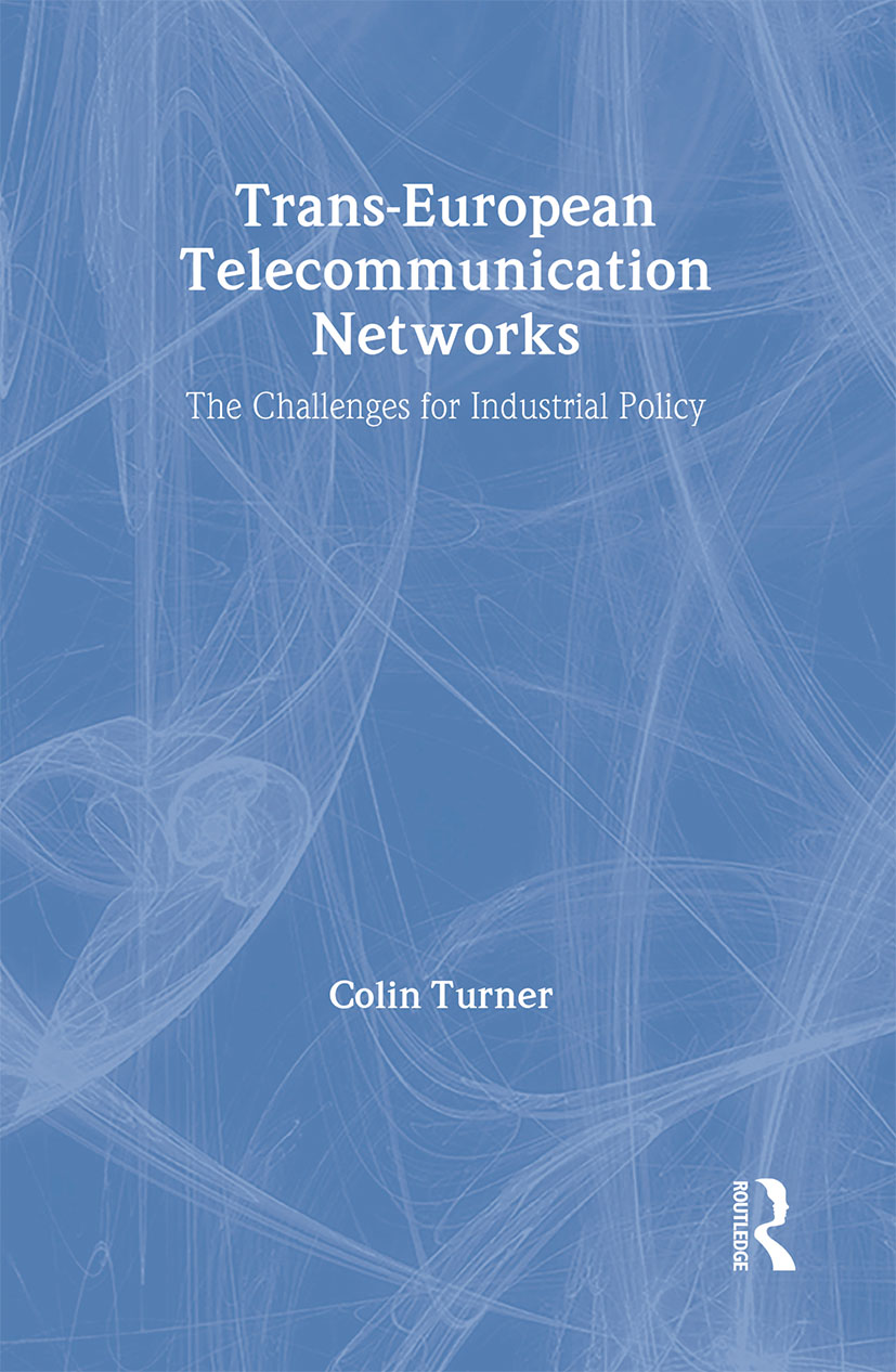 Trans-European Telecommunication Networks: The Challenges for Industrial Policy book cover