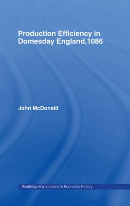 Production Efficiency in Domesday England, 1086 (Hardback) book cover