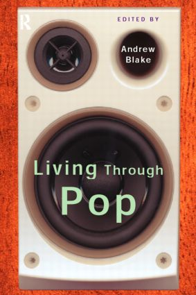 Living Through Pop: 1st Edition (Paperback) book cover