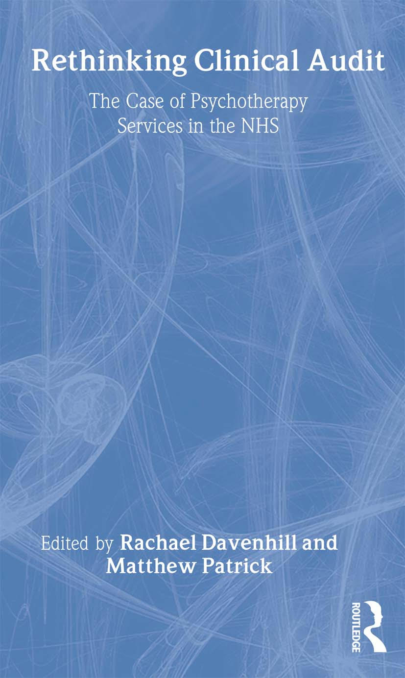 Rethinking Clinical Audit: Psychotherapy Services in the NHS (Paperback) book cover