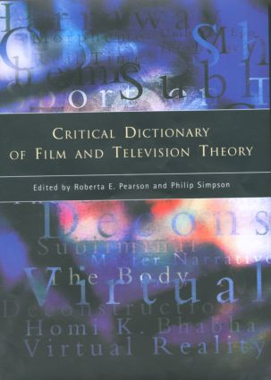 Critical Dictionary of Film and Television Theory (Hardback) book cover