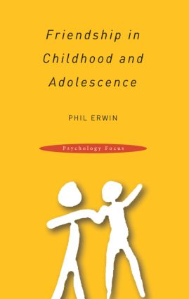 Friendship in Childhood and Adolescence (Paperback) book cover