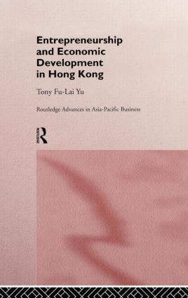 Entrepreneurship and Economic Development in Hong Kong (Hardback) book cover
