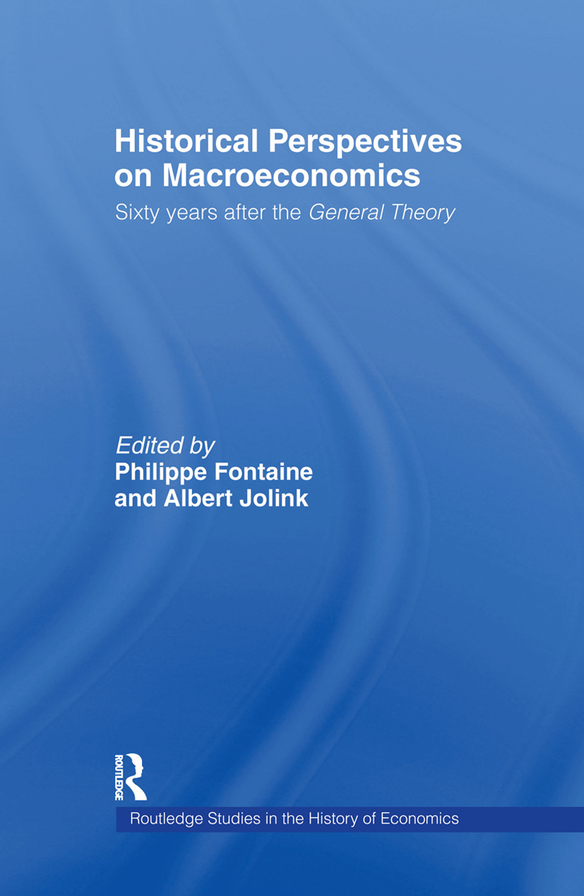 Historical Perspectives on Macroeconomics: Sixty Years After the 'General Theory' (Hardback) book cover