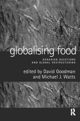 Globalising Food: Agrarian Questions and Global Restructuring (Paperback) book cover
