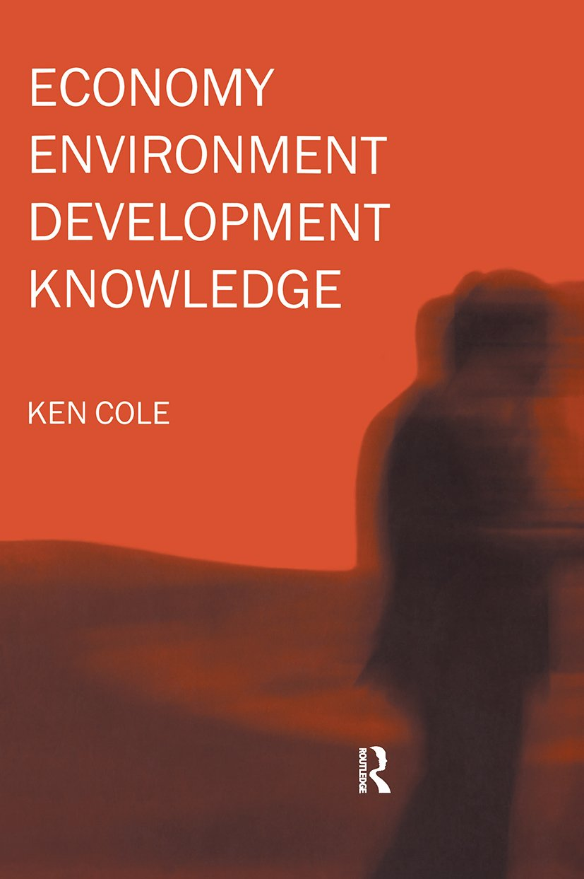 Economy-Environment-Development-Knowledge: 1st Edition (Hardback) book cover