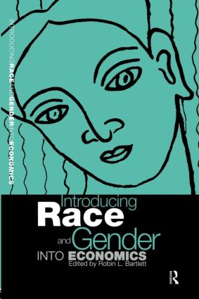 Introducing Race and Gender into Economics: 1st Edition (Paperback) book cover