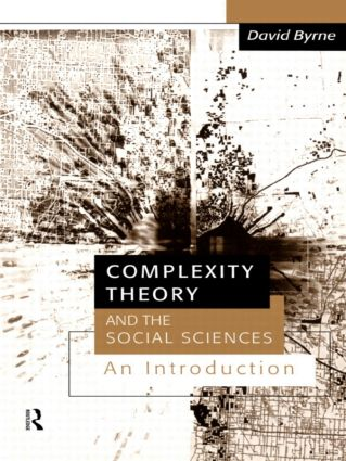 Complexity Theory and the Social Sciences: An Introduction, 1st Edition (Paperback) book cover