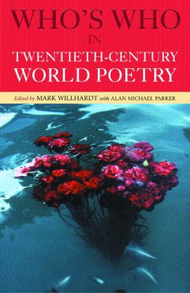 Who's Who in Twentieth Century World Poetry (Paperback) book cover