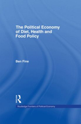 The Political Economy of Diet, Health and Food Policy (Hardback) book cover