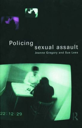 Policing Sexual Assault: 1st Edition (Paperback) book cover