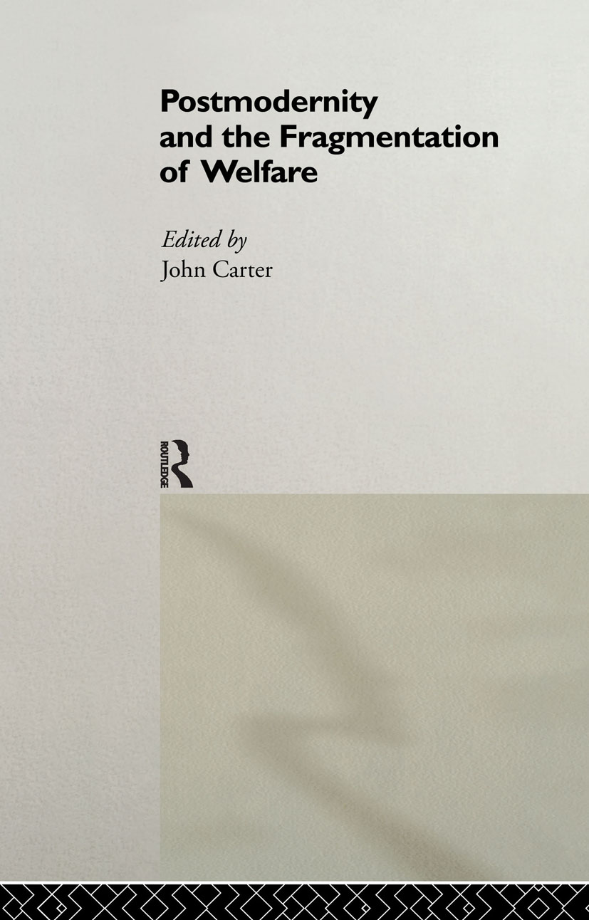 Postmodernity and the Fragmentation of Welfare: 1st Edition (Hardback) book cover